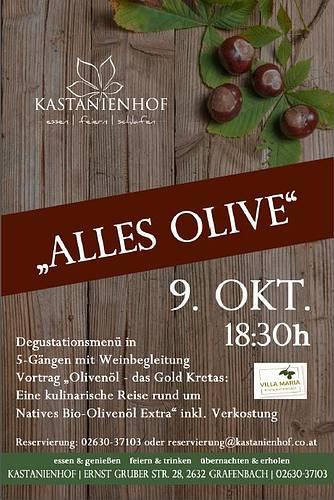"""Genuss-Event """"Alles Olive"""" im Restaurant Kastanienhof, Grafenbach"""
