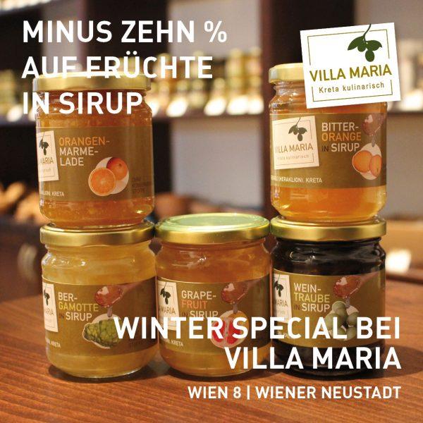 Winter special bei Villa Maria_ Minus 10% auf Früchte in Sirup (Glyko) und Marmelade