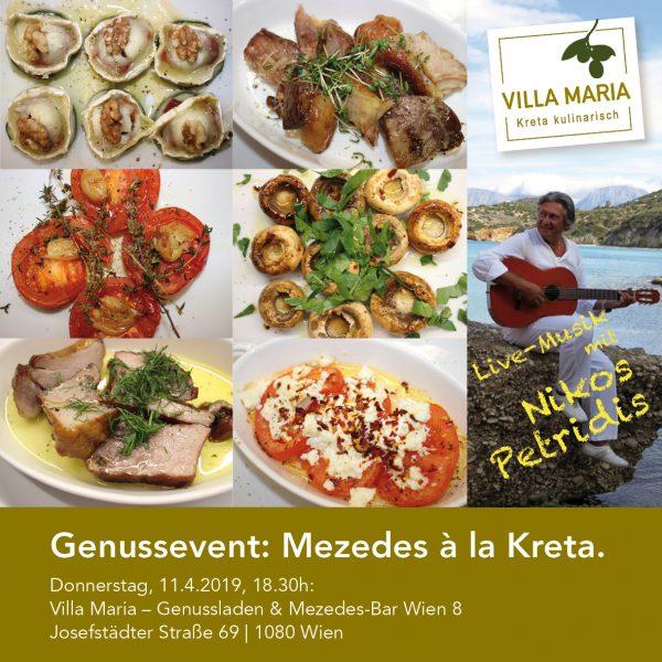 Genussevent am 11.4.2019: Mezedes à la Kreta. Mit Live-Musik von Nikos Petridis. Es gibt nur mehr wenige Plätze…