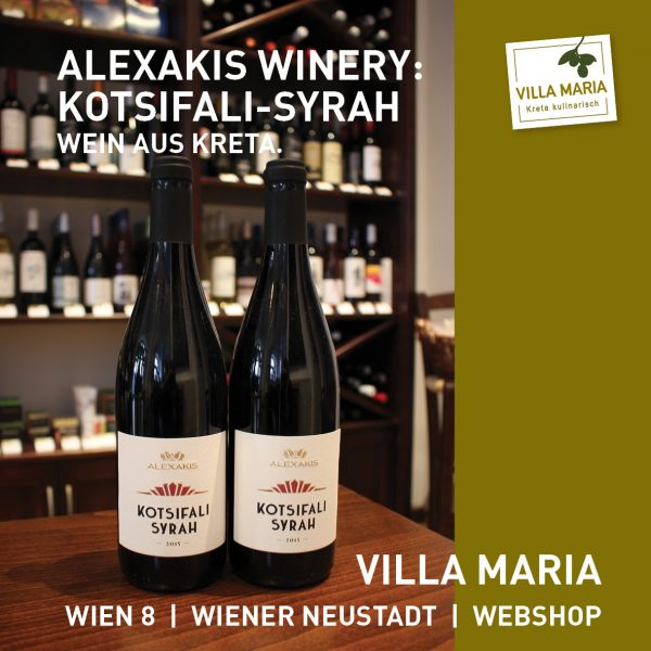 "Villa Maria – Wein der Woche: Alexakis Winery: ""Kotsifali-Syrah"""