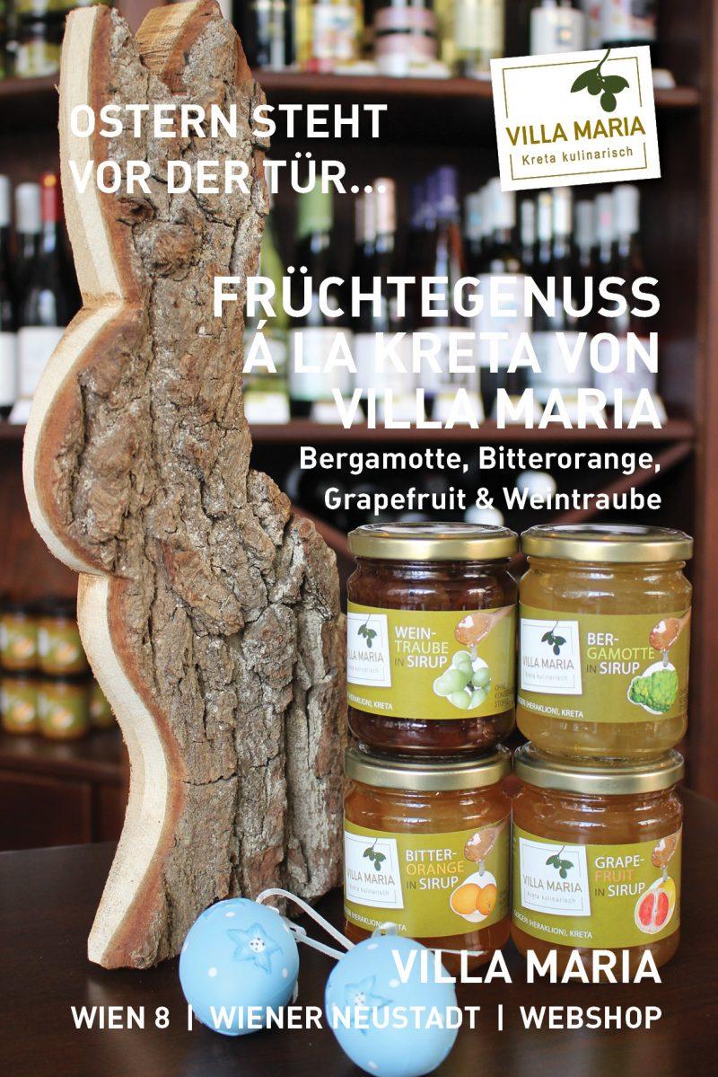 Ostern steht vor der Tür…  Früchtegenuss á la Kreta von Villa Maria: Bergamotte, Bitterorange, Grapefruit & Weintraube in Sirup