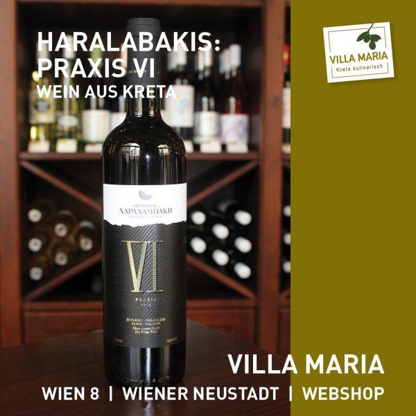 Villa Maria – Wein der Woche: Haralabakis Winery – Praxis VI